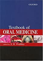 Textbook of oral medicine by S. R. Prabhu