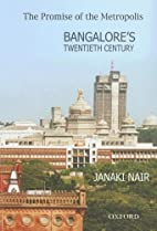 The Promise of the Metropolis: Bangalore's…