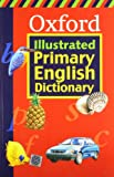 Oxford: Illustrated Primary English Dictionary