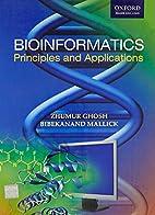 Bioinformatics: Principles and Applications…