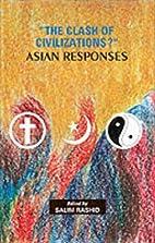 The clash of civilizations? : Asian…