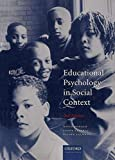 Donald, D. R.: Educational Psychology in Social Context