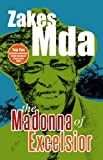 Mda, Zakes: The Madonna of Excelsior