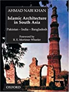 Islamic Architecture in South Asia:…