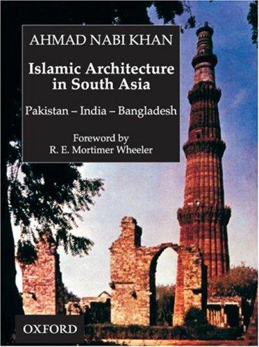 islamic-architecture-in-south-asia-pakistan-india-bangledesh