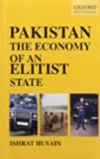Pakistan: The Economy of an Elitist State…