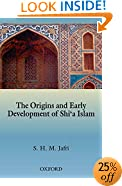 The Origins and Early Development of Shi'a Islam (Millennium (Series))