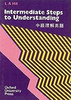 Steps to Understanding: Intermediate…