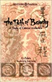 Zehou, Li: The Path of Beauty: A Study of Chinese Aesthetics