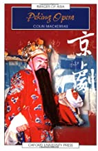 Peking Opera (Images of Asia) by Colin…