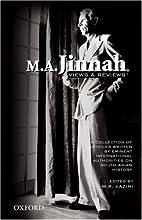 M.A. Jinnah: Views and Reviews by Kazimi