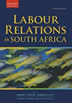Labour Relations in South Africa (Oxford…