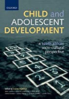 Child and adolescent development by Joanne…