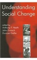 Understanding social change by A. F Heath