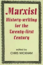 Marxist History-writing for the Twenty-first…