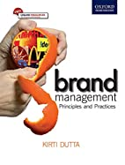 Brand Management: Principles and Practices…