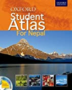 Oxford Student Atlas For Nepal by Oxford…