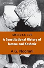 Article 370 : a constitutional history of…
