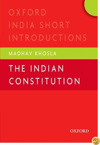 The Indian Constitution: Oxford India Short Introductions (Oxford India Short Introductions Series)