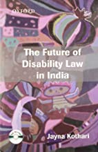 The Future of Disability Law in India: A…
