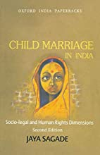 Child Marriage in India: Socio-legal and…