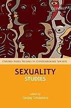 Sexuality Studies (Oxford India Studies in…