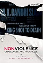 Nonviolence: Challenges and Prospects by…
