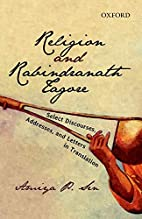 Religion and Rabindranath Tagore: Select…