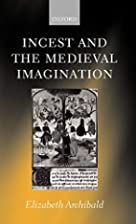 Incest and the Medieval Imagination by…