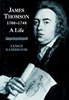James Thomson 1700-1748 : a life by James…