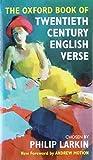PHILIP LARKIN: THE OXFORD BOOK OF TWENTIETH CENTURY ENGLISH VERSE