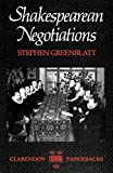 Greenblatt, Stephen: Shakespearian Negotiations : The Circulation of Social Energy in Renaissance England