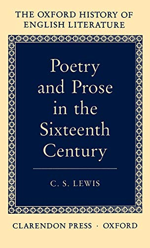 poetry-and-prose-in-the-sixteenth-century-oxford-history-of-english-literature