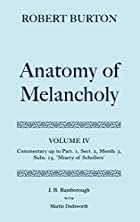 The Anatomy of Melancholy: Volume IV:…