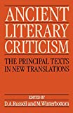 Russell, Donald: Ancient Literary Criticism: The Principal Texts in New Translations