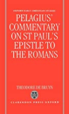 Pelagius's Commentary on St Paul's…