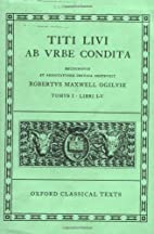 Ab Urbe Condita, libri 1-5 [in Latin] by…