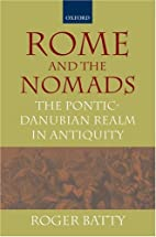 Rome and the Nomads: The Pontic-Danubian…
