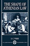 Todd, S.C.: The Shape of Athenian Law