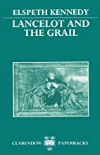 Lancelot and the Grail: A Study of the Prose…
