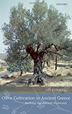 Olive Cultivation in Ancient Greece: Seeking…