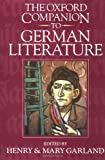 Garland, Mary: The Oxford Companion to German Literature