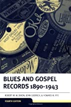 Blues and Gospel Records: 1890-1943 by…