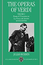 The Operas of Verdi: Volume 2: From Il…