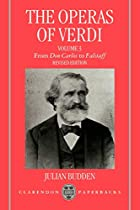 The operas of Verdi by Julian Budden