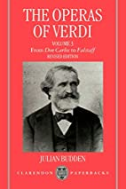 The Operas of Verdi: Volume 3: From Don…