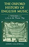 Caldwell, John: The Oxford History of English Music: From C. 1715 to the Present Day