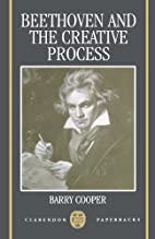 Beethoven and the Creative Process…
