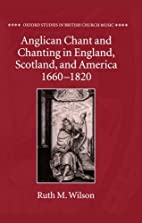 Anglican chant and chanting in England,…
