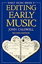Editing Early Music (Early Music Series) by…